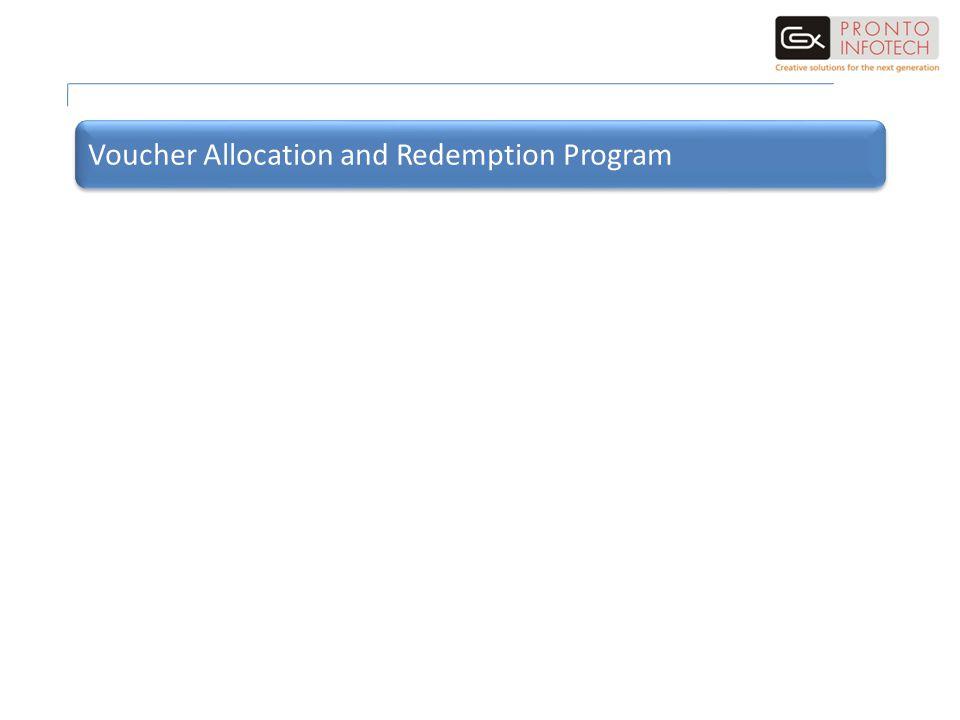 Voucher Allocation and Redemption Program