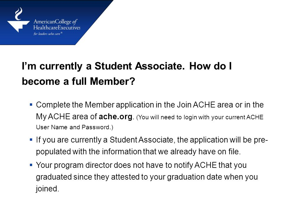 I'm currently a Student Associate. How do I become a full Member.