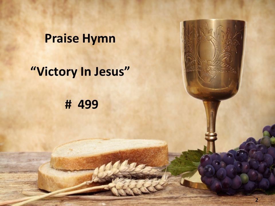 """2 Praise Hymn """"Victory In Jesus"""" # 499"""