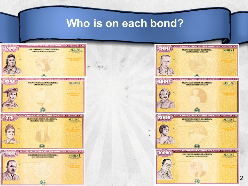 12 Who is on each bond?