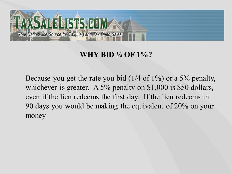 Because you get the rate you bid (1/4 of 1%) or a 5% penalty, whichever is greater.