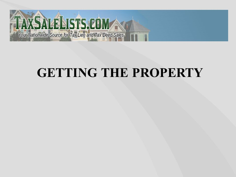 GETTING THE PROPERTY