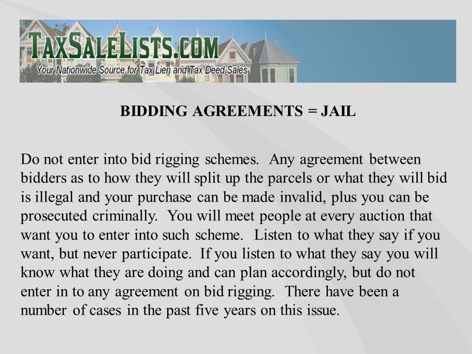 Do not enter into bid rigging schemes.