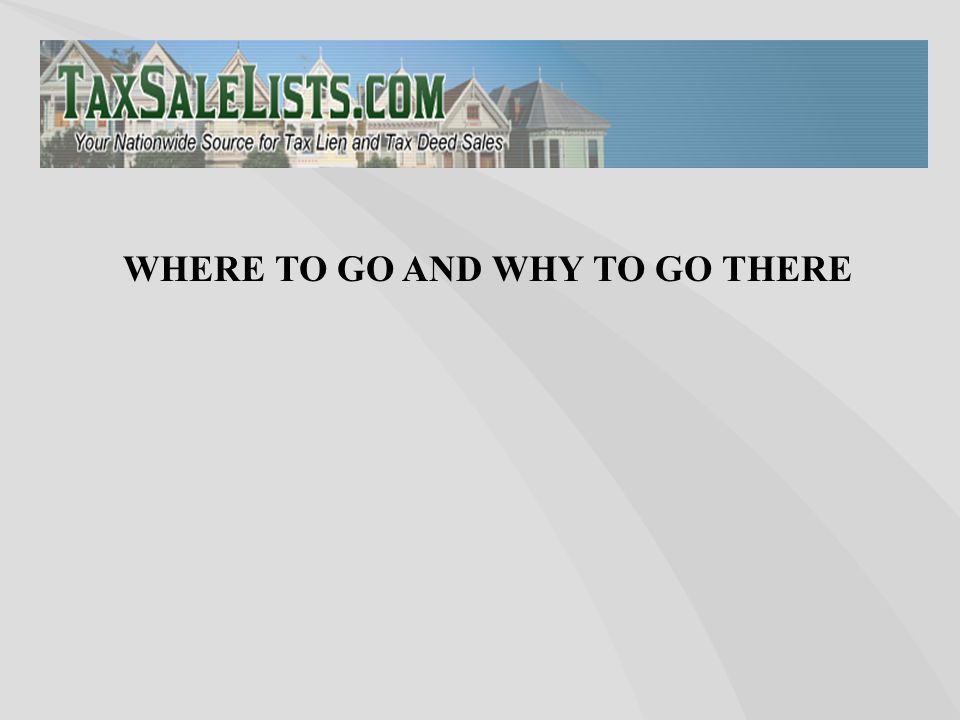 WHERE TO GO AND WHY TO GO THERE