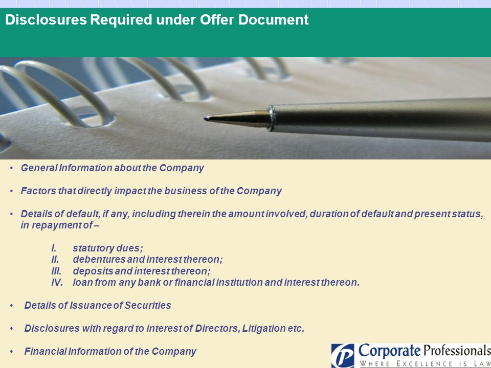 Disclosures Required under Offer Document General Information about the Company Factors that directly impact the business of the Company Details of de