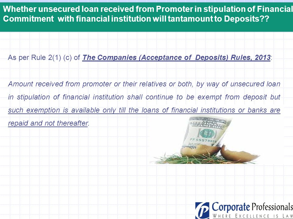 Whether unsecured loan received from Promoter in stipulation of Financial Commitment with financial institution will tantamount to Deposits?? As per R