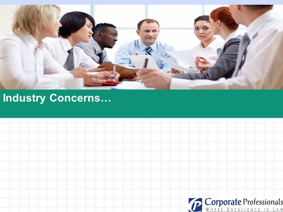 Industry Concerns…