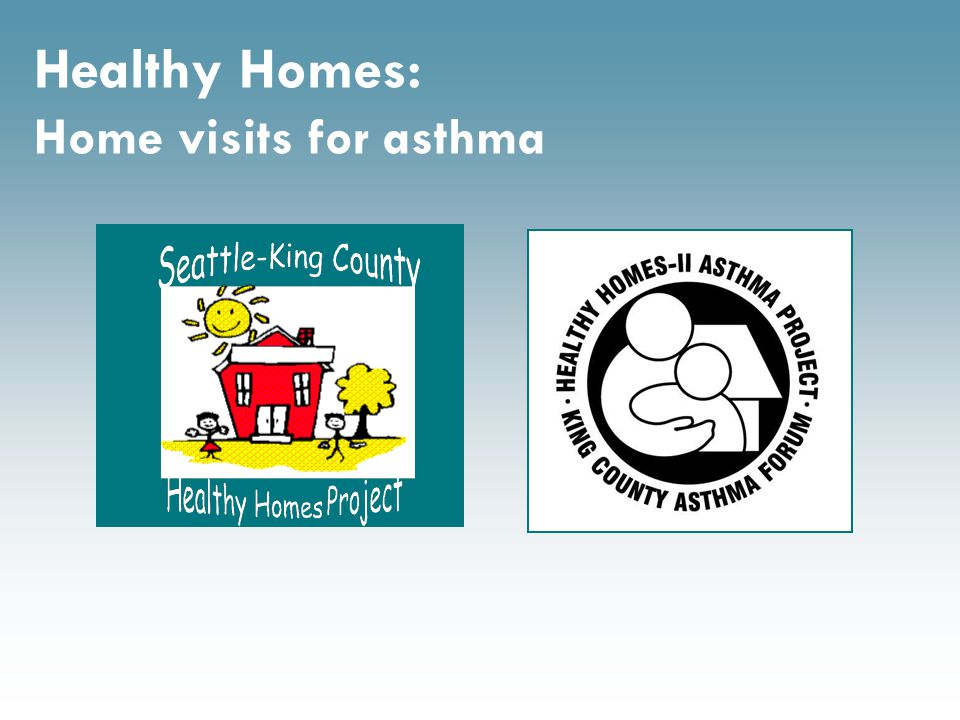Healthy Homes: Home visits for asthma