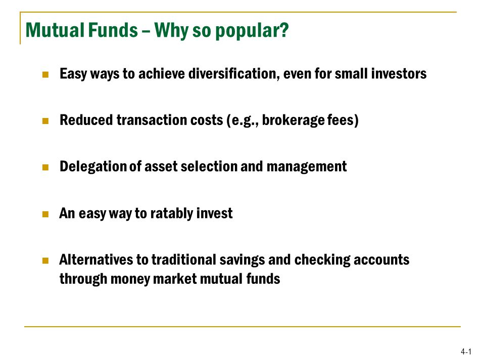 4-1 Mutual Funds – Why so popular.