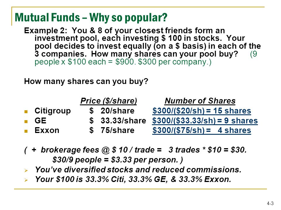 4-4 Mutual Funds --- prices are quoted as NAV Net Asset Value ( NAV )  Used as a basis for valuation of investment company shares  Used to determine your cost when you buy shares  Used to determine how much you receive when you sell ( redeem ) your shares  NAV is calculated at the end of each trading day.