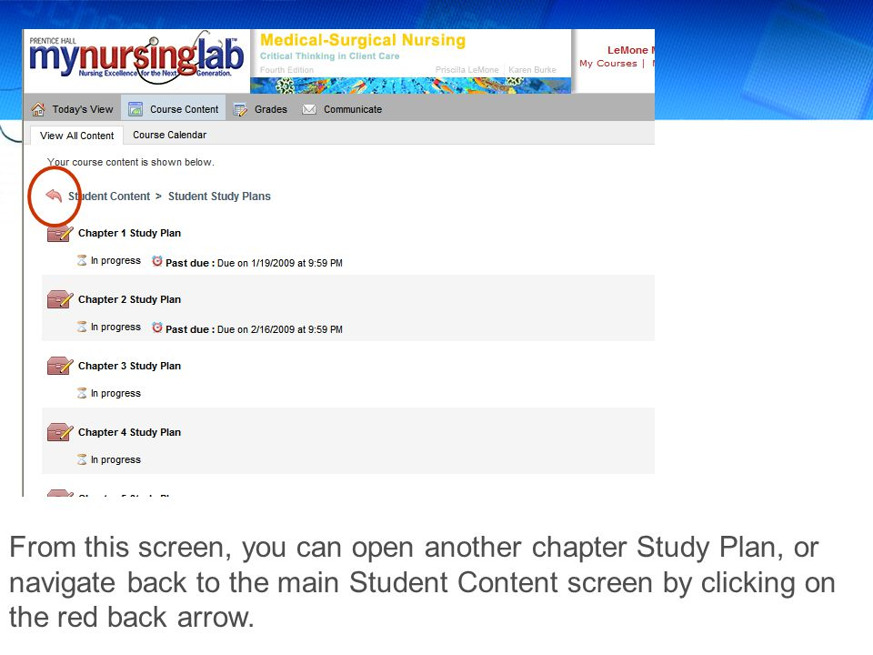From this screen, you can open another chapter Study Plan, or navigate back to the main Student Content screen by clicking on the red back arrow.