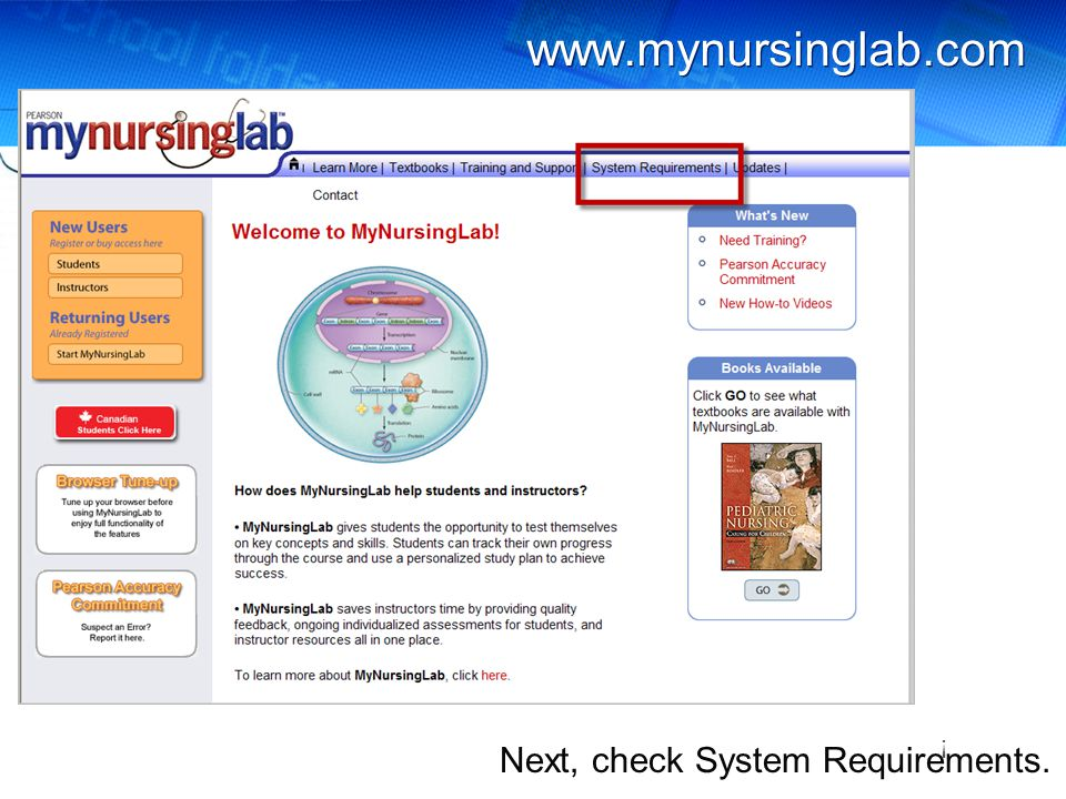 www.mynursinglab.com Next, check System Requirements. !