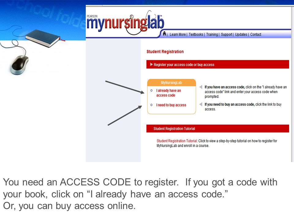 You need an ACCESS CODE to register.