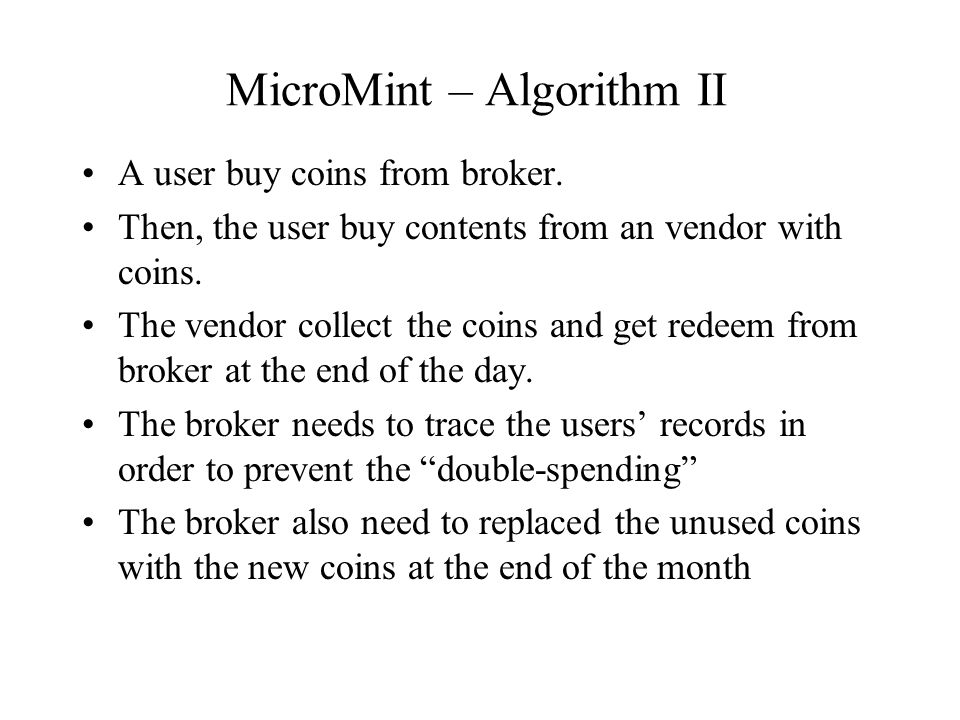 MicroMint – Advantages Not public key operation at all.