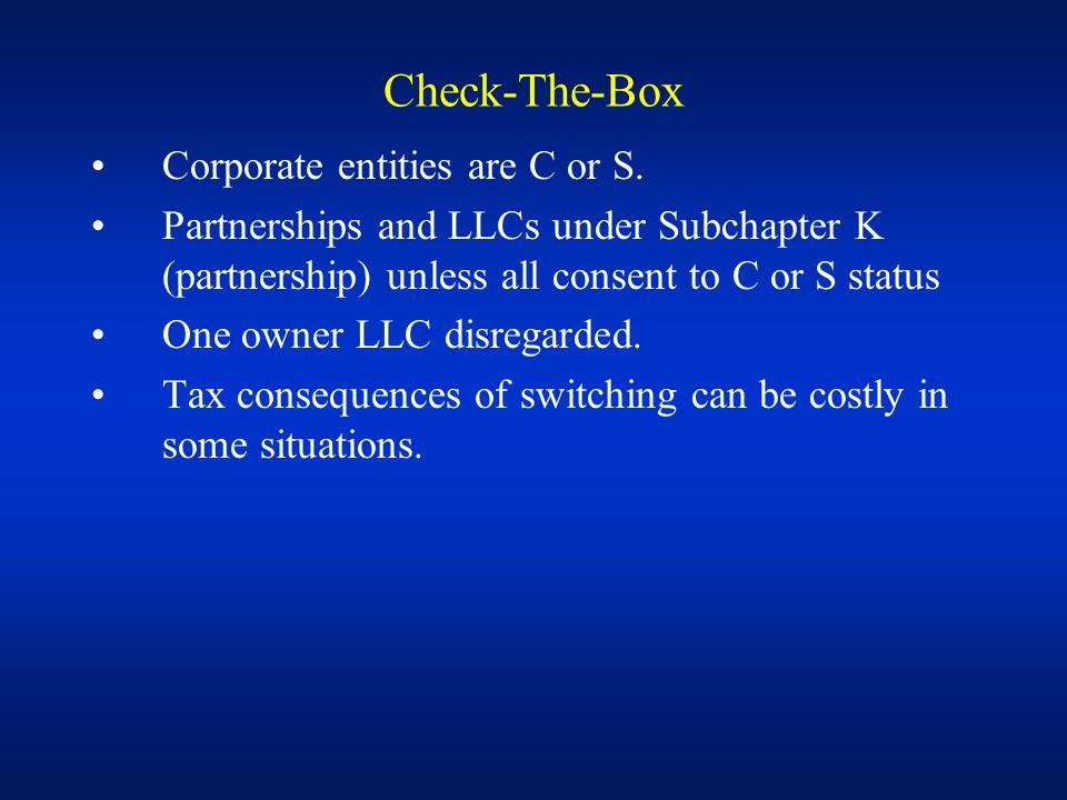 Problem 1: Colson Inc.Convert to LLC or Partnership.