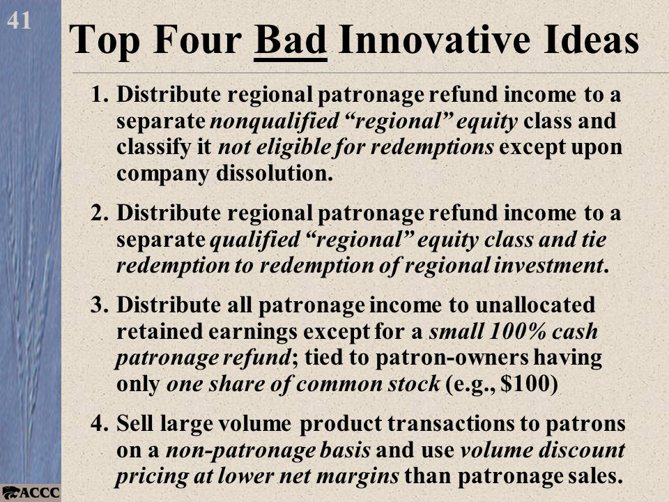 1.Distribute regional patronage refund income to a separate nonqualified regional equity class and classify it not eligible for redemptions except upon company dissolution.