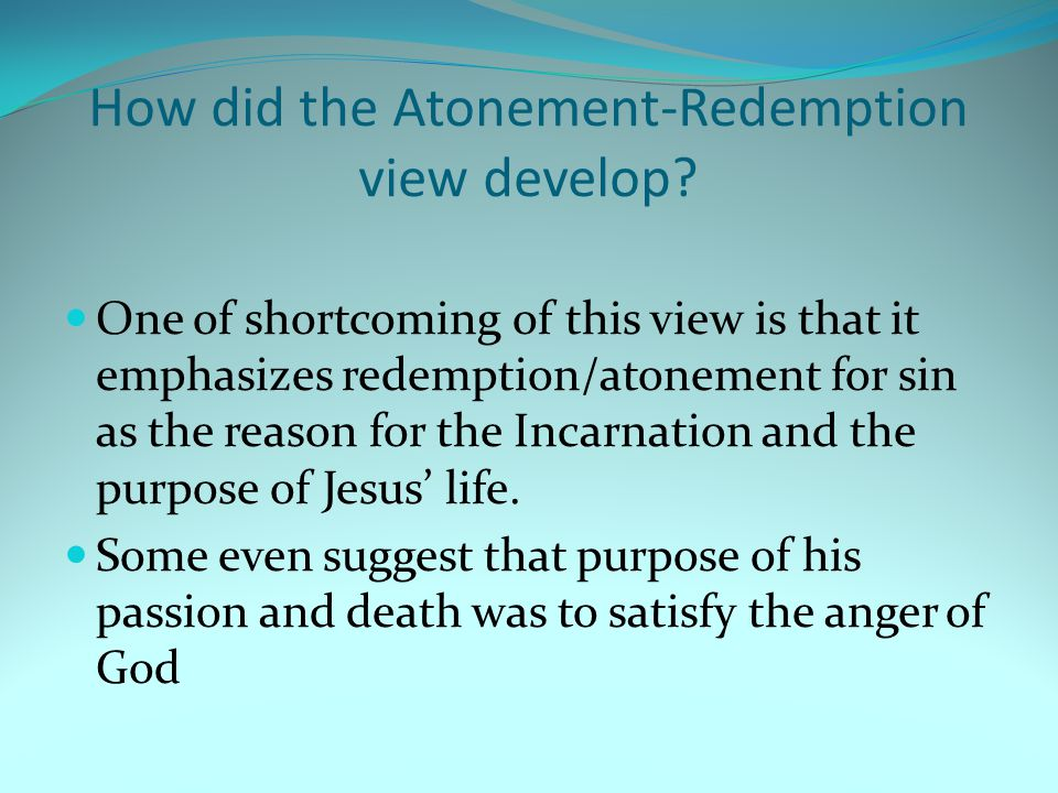 How did the Atonement-Redemption view develop.