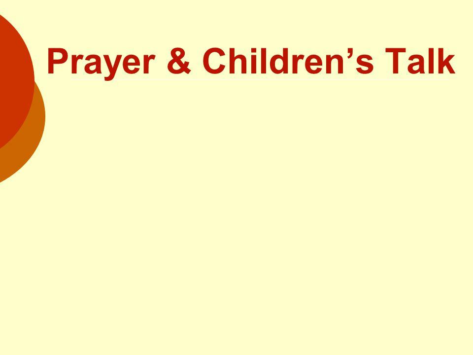 Prayer & Children's Talk