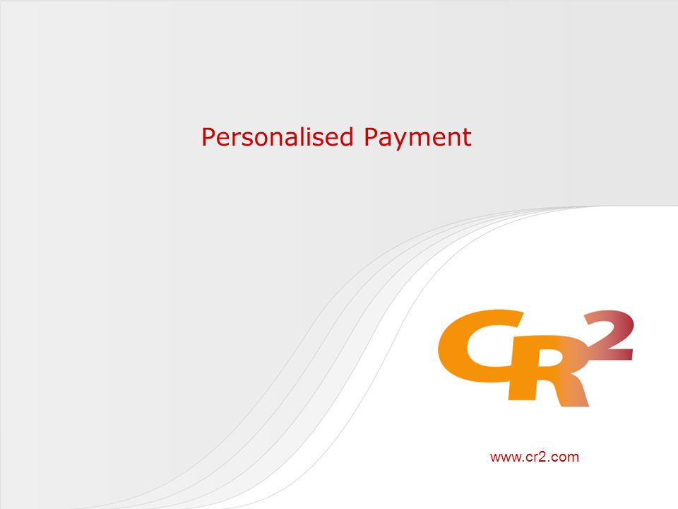 www.cr2.com Personalised Payment