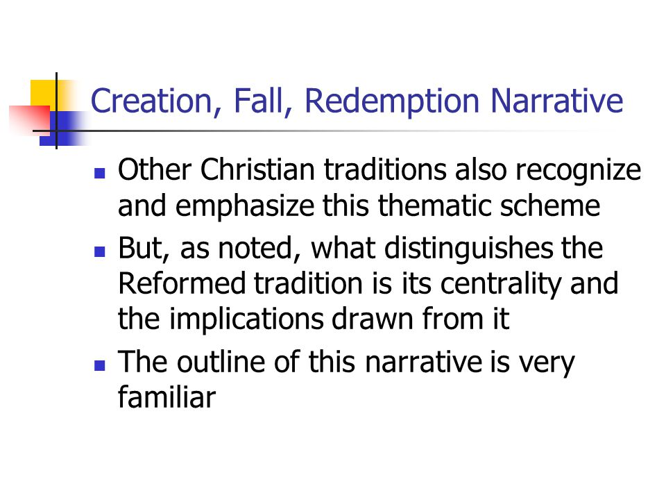 Creation: The Cultural Mandate #1 God created the world; all things that exist have their being as a result of His original created act When God finished this act of creation, God pronounced all things good— including the natural realm and the human race