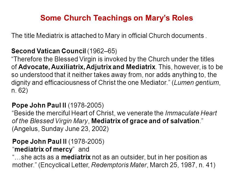 The title Mediatrix is attached to Mary in official Church documents.