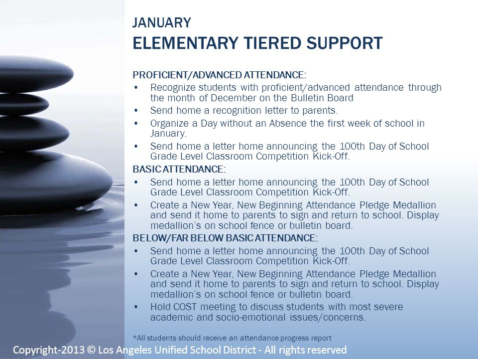 JANUARY ELEMENTARY TIERED SUPPORT PROFICIENT/ADVANCED ATTENDANCE: Recognize students with proficient/advanced attendance through the month of December