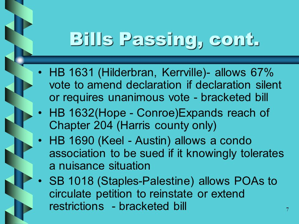 7 Bills Passing, cont.