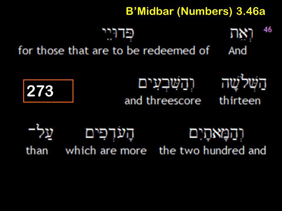 B'Midbar (Numbers) 3.46a 273