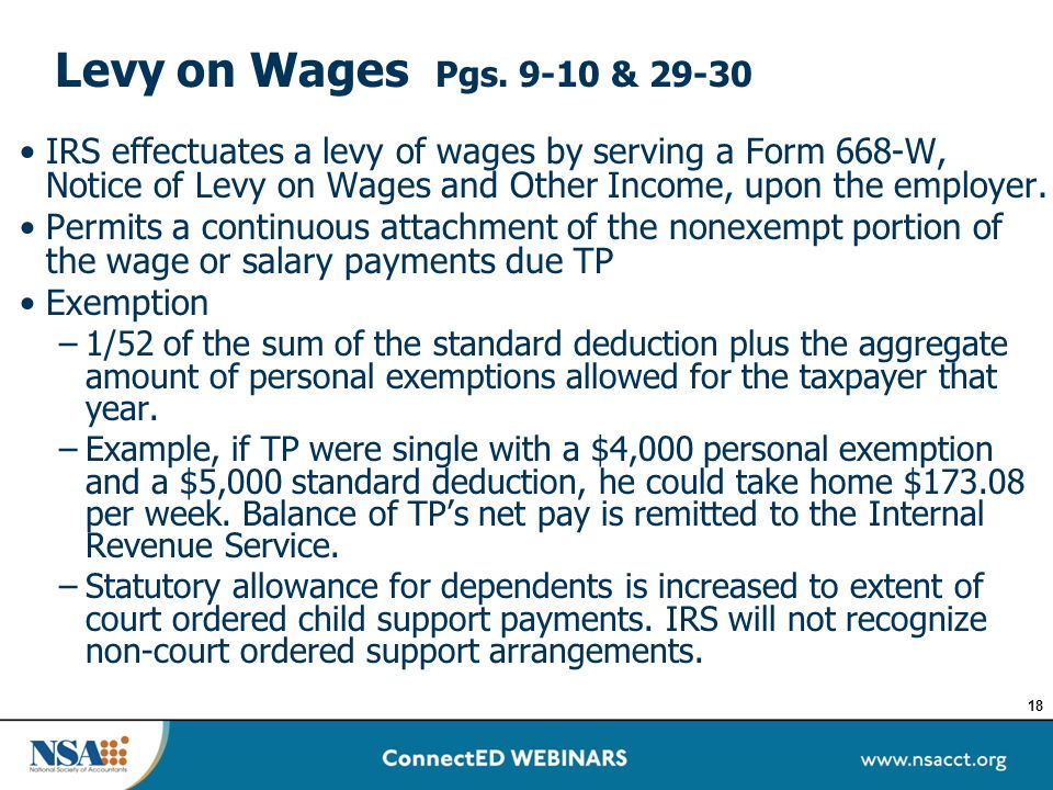 Levy on Wages Pgs. 9-10 & 29-30 IRS effectuates a levy of wages by serving a Form 668-W, Notice of Levy on Wages and Other Income, upon the employer.