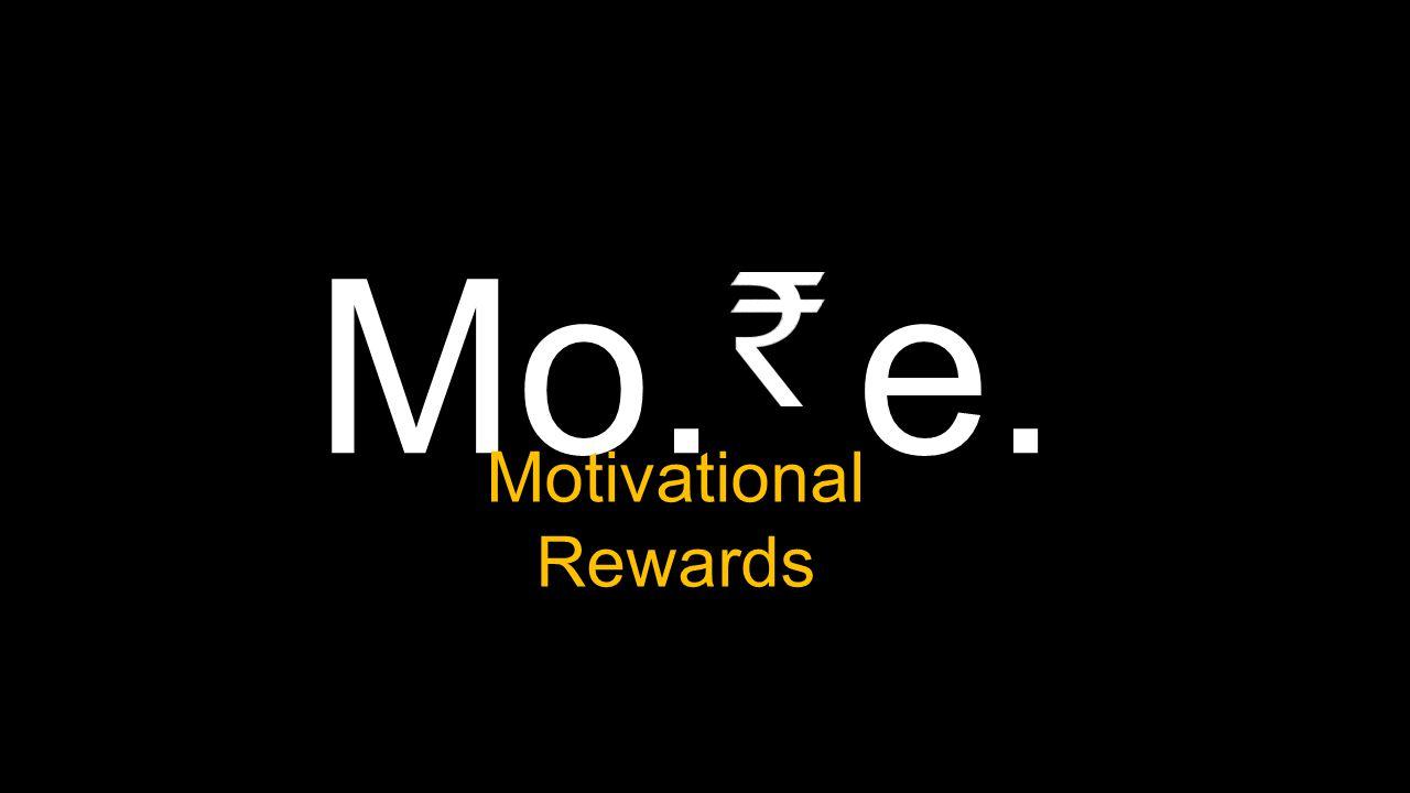 Mo. e. Motivational Rewards
