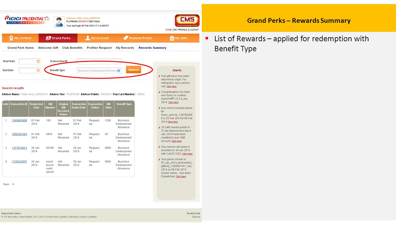 Grand Perks – Rewards Summary  List of Rewards – applied for redemption with Benefit Type