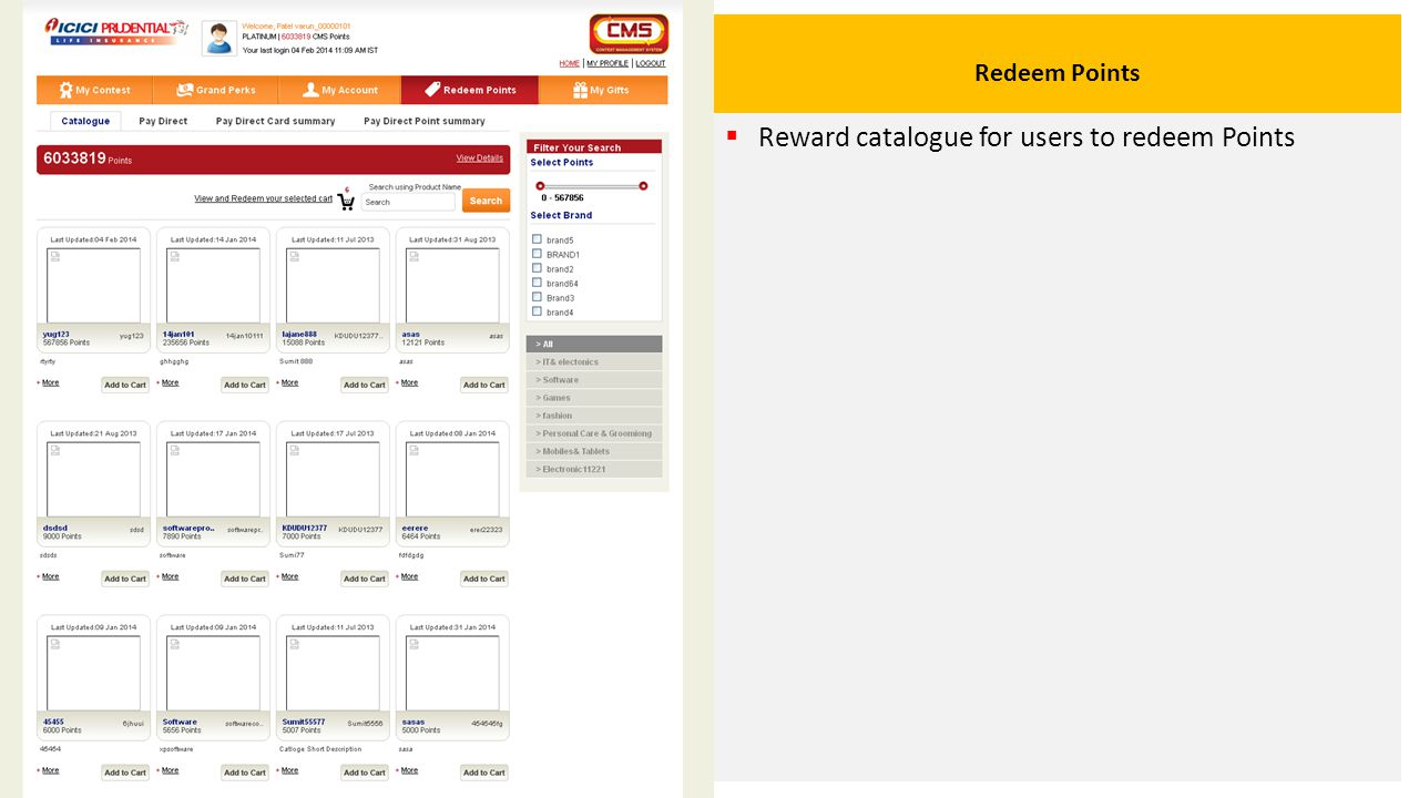 Redeem Points  Reward catalogue for users to redeem Points