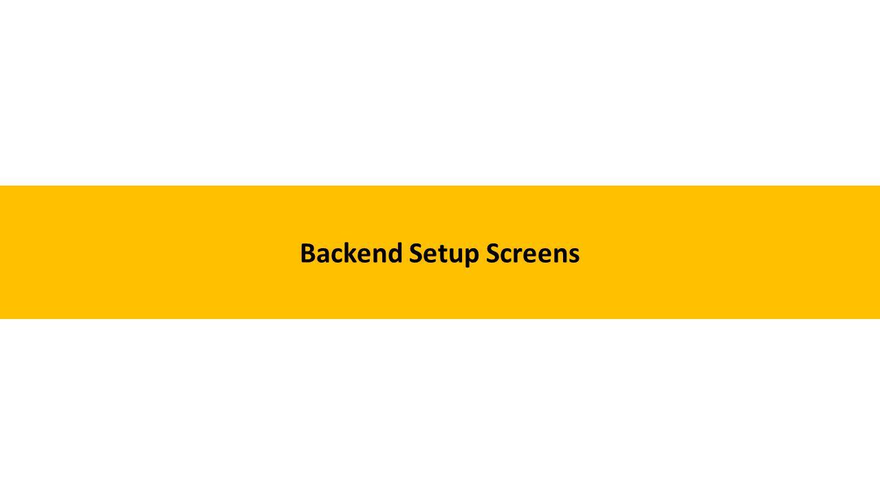 Backend Setup Screens