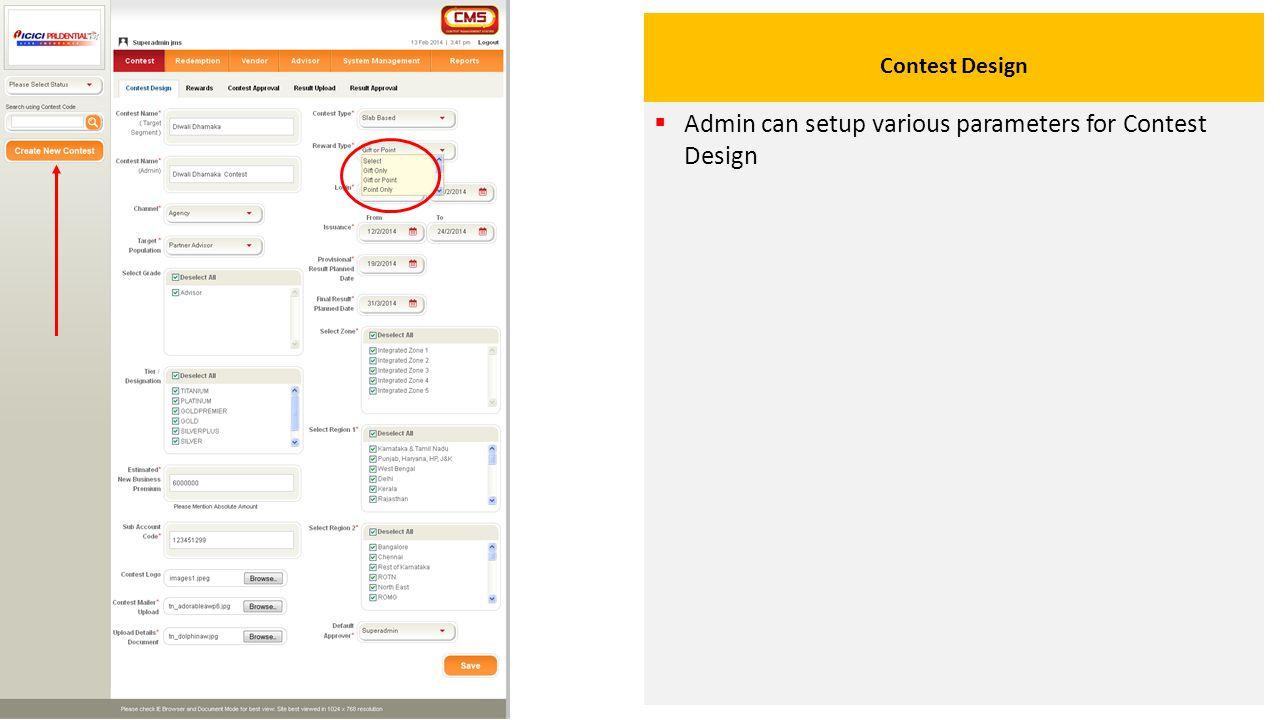 Contest Design  Admin can setup various parameters for Contest Design