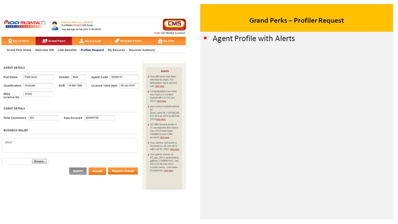 Grand Perks – Profiler Request  Agent Profile with Alerts
