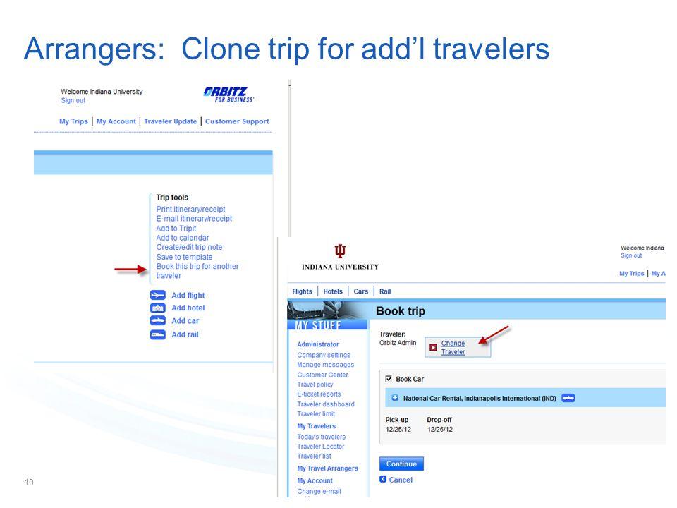 10 Arrangers: Clone trip for add'l travelers