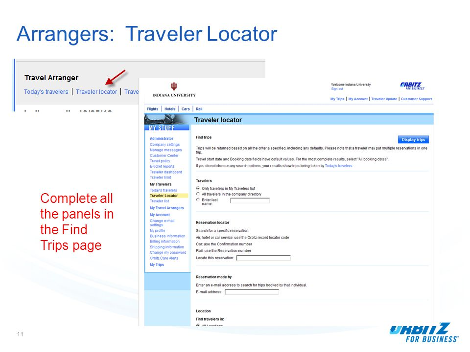 11 Arrangers: Traveler Locator Complete all the panels in the Find Trips page