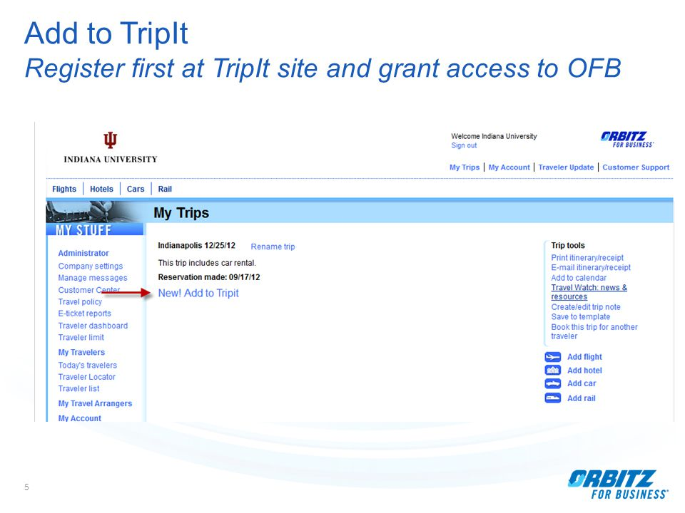 5 Add to TripIt Register first at TripIt site and grant access to OFB