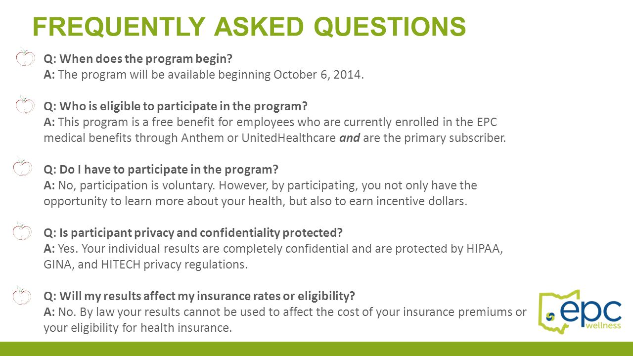FREQUENTLY ASKED QUESTIONS Q: When does the program begin? A: The program will be available beginning October 6, 2014. Q: Who is eligible to participa