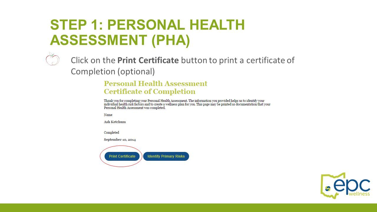 Click on the Print Certificate button to print a certificate of Completion (optional)