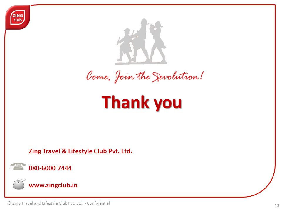 Thank you Zing Travel & Lifestyle Club Pvt. Ltd.
