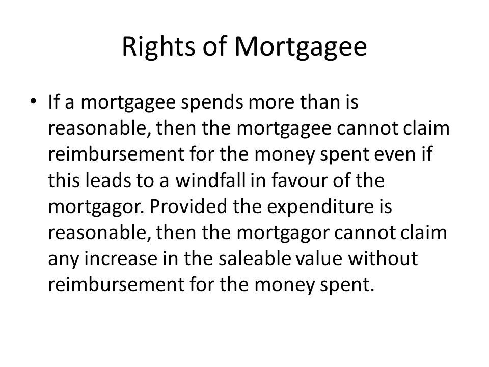 Rights of Mortgagee In Southwell v Roberts (1940) 63 CLR 581 a mortgagee entered into possession of property after a default by the mortgagor.