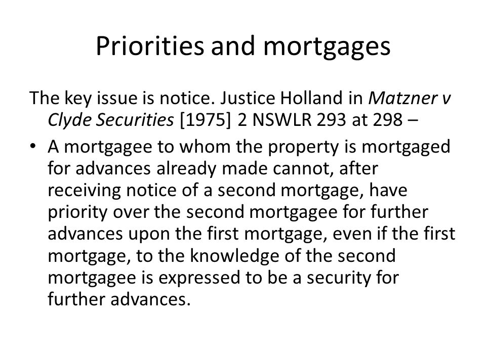 Priorities and mortgages This is also known as the rule in Hopkinson v Rolt (1861) 11 ER 829.