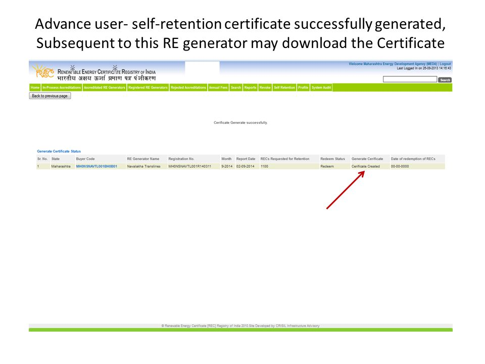 Advance user- self-retention certificate successfully generated, Subsequent to this RE generator may download the Certificate