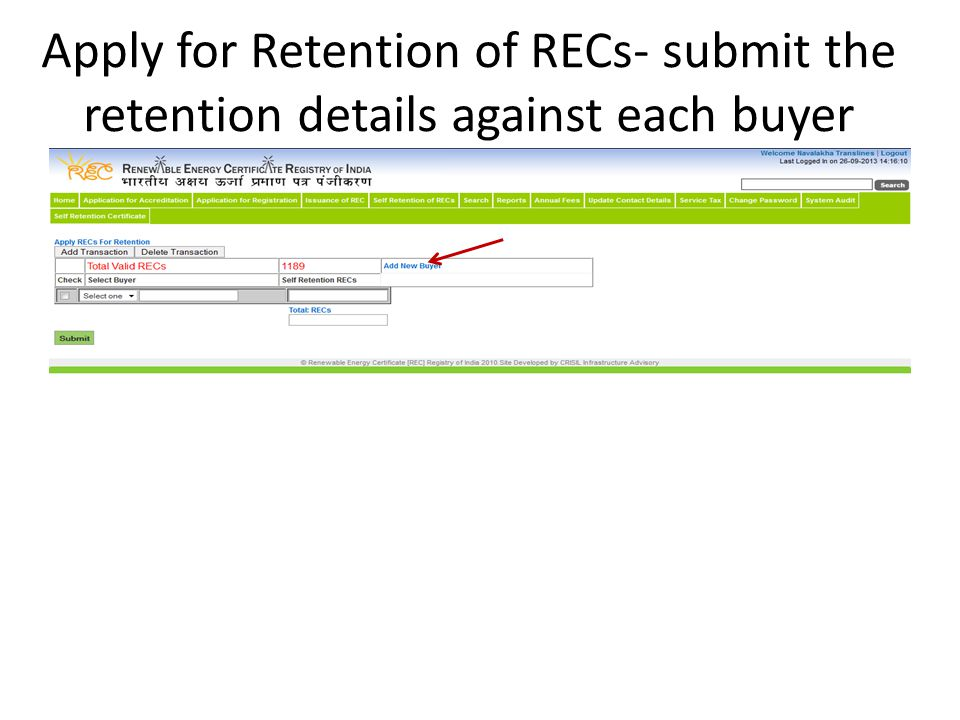 Apply for Retention of RECs- submit the retention details against each buyer