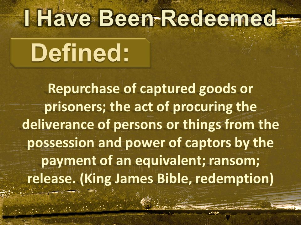 Repurchase of captured goods or prisoners; the act of procuring the deliverance of persons or things from the possession and power of captors by the p