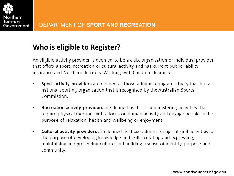 www.sportvoucher.nt.gov.au Who is eligible to Register.