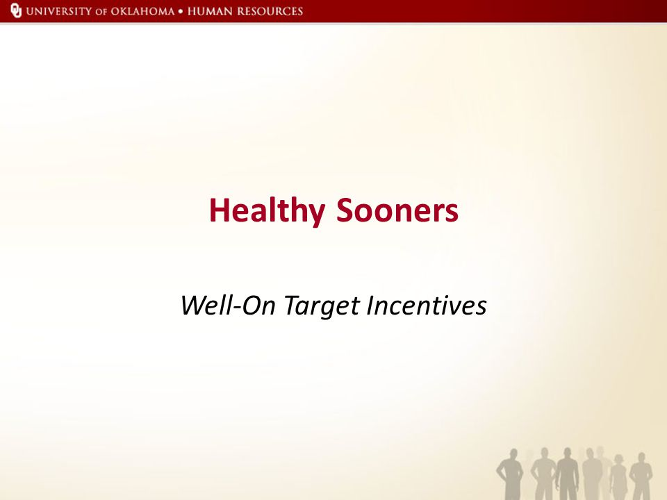 Healthy Sooners Well-On Target Incentives