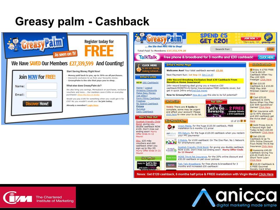 Greasy palm - Cashback