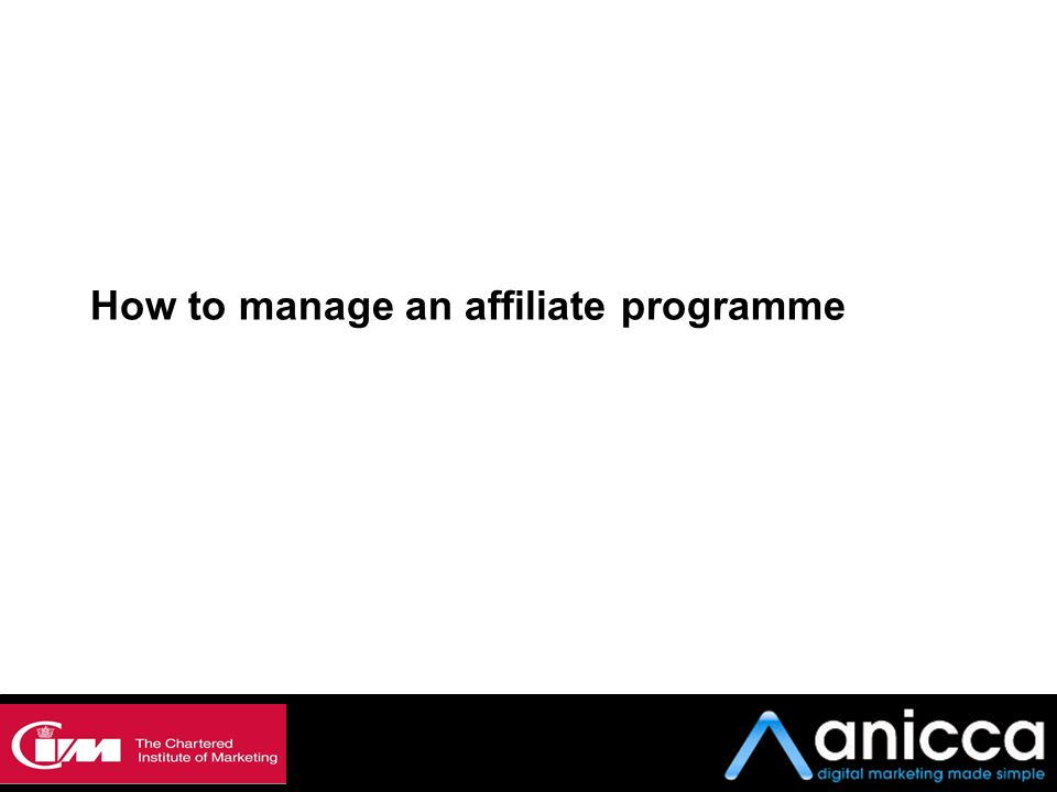 How to manage an affiliate programme